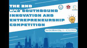 """Cuộc thi """"The 2nd New Southbound Innovation And Entrepreneurship Competition"""" năm 2020"""