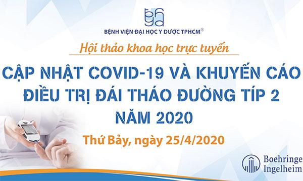 Cập nhật Covid-19 và Khuyến cáo Điều trị Đái tháo đường Típ 2 năm 2020 (phần I)